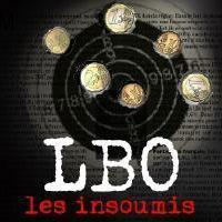 LBO, les insoumis (Film documentaire)