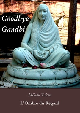 Goodbye Gandhi {JPEG}